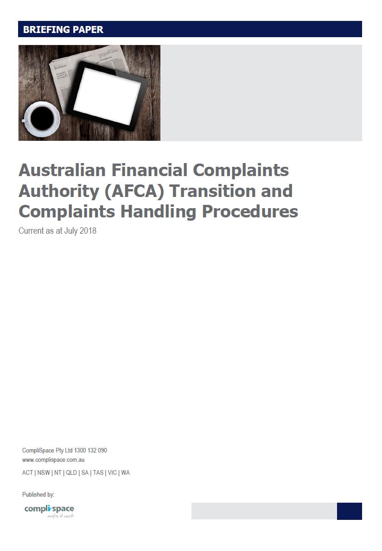 Australian Financial Complaints Authority (AFCA) Transition and Complaints Handling Procedures