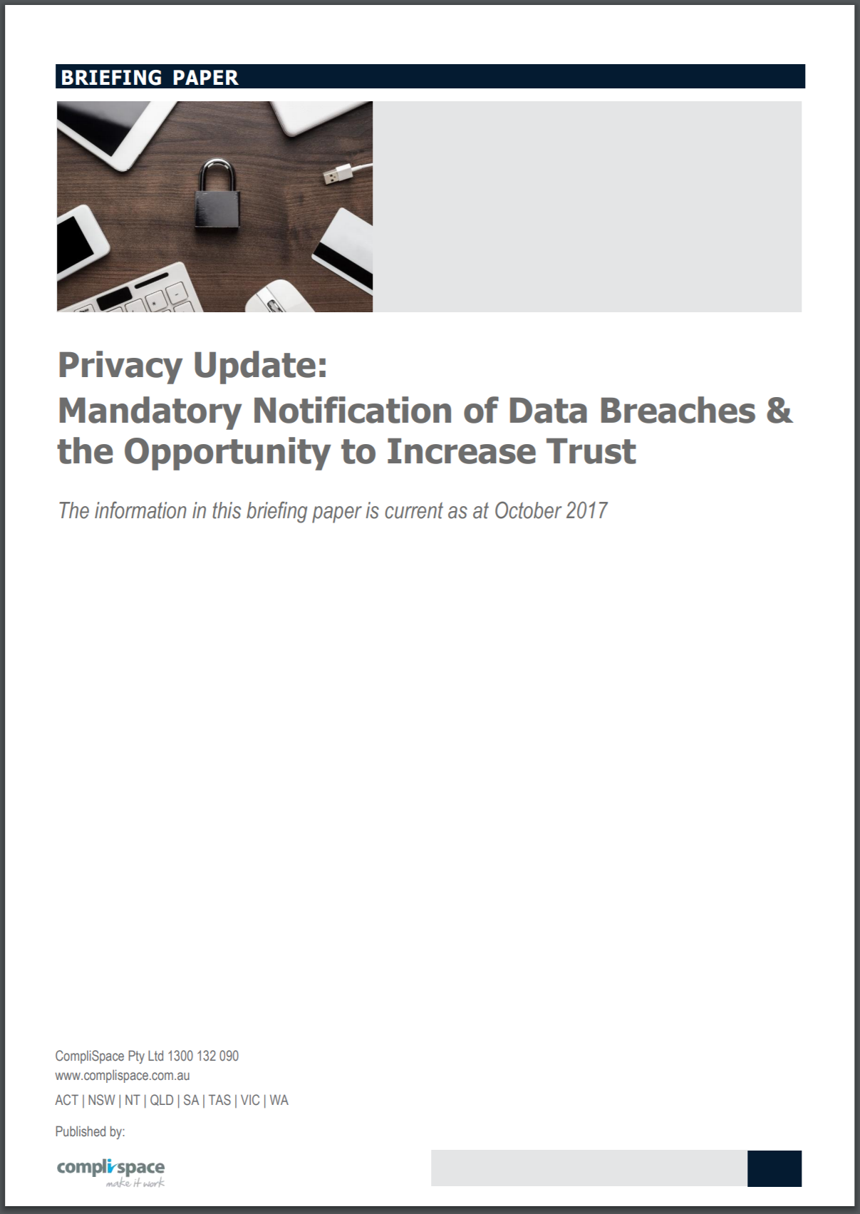 Privacy Update: Mandatory Notification of Data Breaches & the Opportunity to Increase Trust