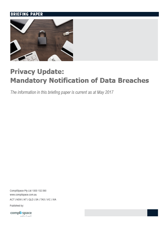 Privacy Update: Mandatory Notification of Data Breaches